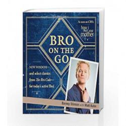 Bro on the Go by Barney Stinson Book-9781439173138