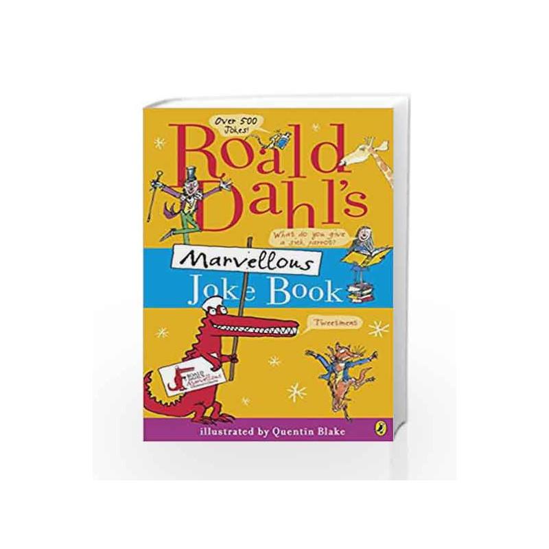 Roald Dahl's Marvellous Joke Book by Roald Dahl Book-9780141340555