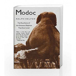 Modoc: The True Story of the Greatest Elephant That Ever Lived by Ralph Helfer Book-9780060929510