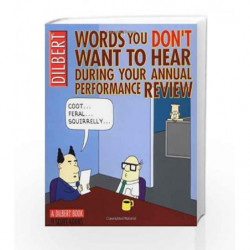 Words you don't Want to Hear During your Annual Performance Review (Dilbert) by Scott Adams Book-9780740738050