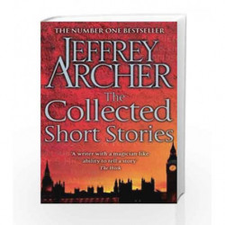 The Collected Short Stories by Jeffrey Archer Book-9781447231301