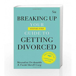 Breaking Up: Your Guide to Getting Divorced by Deshmukh Mrunalini Book-9780143416463