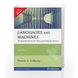Languages and Machines: An Introduction to the Theory of Computer Science, 3e by SUDKAMP Book-9788131714751