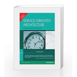 Service-Oriented Architecture: Concepts, Technology, and Design, 1e by ERL Book-9788131714904