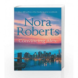 Convincing Alex (Stanislaskis) by Nora Roberts Book-9780263902389