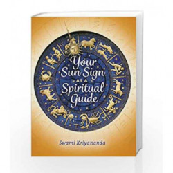 Your Sun Sign as a Spiritual Guide by KRIYANANDA SWAMI Book-9788189430603