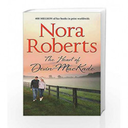 The Heart of Devin Mackade (The MacKade Brothers) by Nora Roberts Book-9780263904567