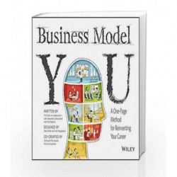 Business Model You: A one-page Method for Reinventing your Career by Tim Clark Book-9788126535842