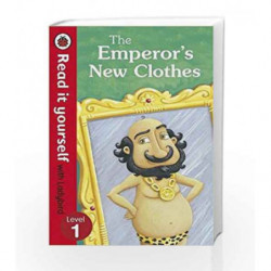The Emperor's New Clothes: Read it yourself with Ladybird Level 1 by Ladybird Book-9780723272779