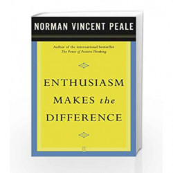 Enthusiasm Makes the Difference by PEALE NORMAN VINCENT Book-9780743234818