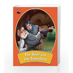 The Bear and the Travellers: Fabulous Fables by NA Book-9789381607886