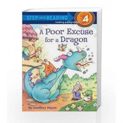 A Poor Excuse for a Dragon (Step into Reading) by Geoffrey Hayes Book-9780375868672