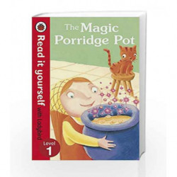 Read It Yourself: The Magic Porridge Pot by NA Book-9780723272731
