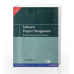 Software Project Management: A Real - World Guide to Success by Joel Henry Book-9788131717929