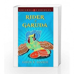 Rider of Garuda by Ashok K Banker Book-9789350293195