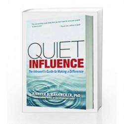 Quiet Influence by Jennifer B Kahnweiler Book-9781626561151