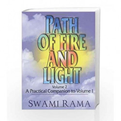 002: Path of Fire and Light: A Practical Companion to Volume 1 by RAMA SWAMI Book-9780893891121