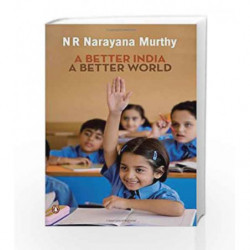 A Better India by N.R.Narayana Murthy Book-9780143068570