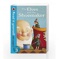 Read it Yourself: The Elves and the Shoemaker by NA Book-9780723273035