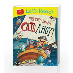 Let's Read!: Cats Ahoy by Peter Bently Book-9781447235279