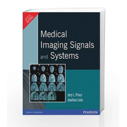 Medical Imaging Signals and Systems, 1e by Prince Book-9788131721360