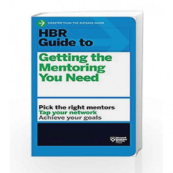 HBR Guide to Getting the Mentoring You Need by HARVARD BUSINESS REVIEW Book-9781422196007