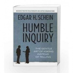 Humble Inquiry by SCHEIN EDGAR H Book-9781626562547