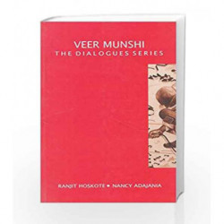Veer Munshi : The Dialogues Series by Ranjit Hoskote Book-9788179916384