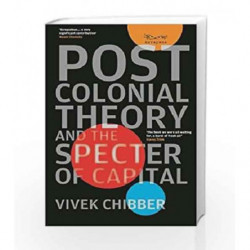 Postcolonial Theory and the Specter of Capital by Vivek Chibber Book-9788189059590