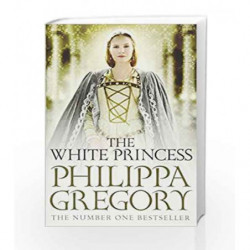 The White Princess (COUSINS' WAR) by Philippa Gregory Book-9780857207548