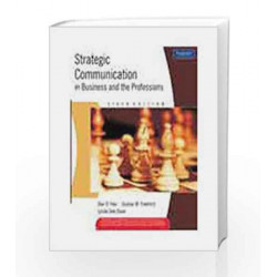 Strategic Communication in Business and the Professions by Gustav W. Friedrich Book-9788131722176