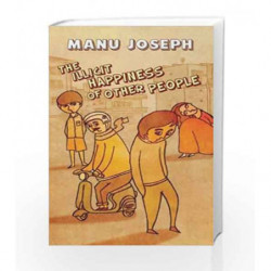 The Illicit Happiness Of Other People by Manu Joseph Book-9789351361763