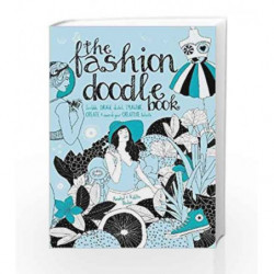 The Fashion Doodle Book by NA Book-9781446304549