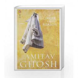 The Circle of Reason by Amitav Ghosh Book-9780143066507