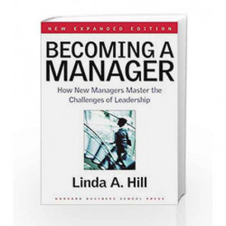Becoming a Manager: Mastery of a New Identity by NA Book-9781591391821