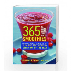 365 Skinny Smoothies by Daniella Chace Book-9789351064169