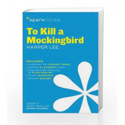 To Kill a Mockingbird SparkNotes Literature Guide by LEE HARPER Book-9781411469730