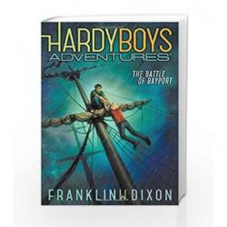 The Battle of Bayport (Hardy Boys Adventures) by Franklin W. Dixon Book-9781481400060