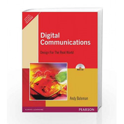 Digital Communications: Design for the Real World, 1e by Bateman Book-9788131726785