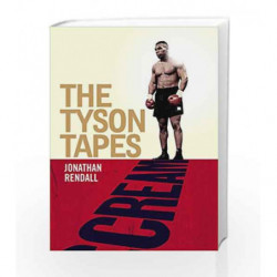 Scream: The Tyson Tapes by Rendall, Jonathan Book-9781780722214