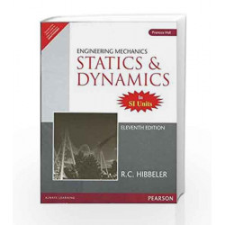 Engineering Mechanics - Statics and Dynamics, 11e by Hibbeler Book-9788131726990