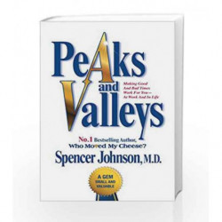 Peaks and Valleys by Spencer Johnson Book-9781847396488