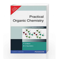 Practical Organic Chemistry, 1e by Mann & Saunders Book-9788131727102