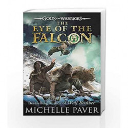 Gods and Warriors: Eye of the Falcon (Book Three) by Michelle Paver Book-9780141339313