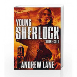 Young Sherlock Holmes 7: Stone Cold by Andrew Lane Book-9781447245797