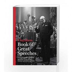 Chambers Book of Great Speeches by Chambers Book-9781471801730