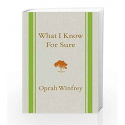 What I Know for Sure by Oprah Winfrey Book-9781447277668