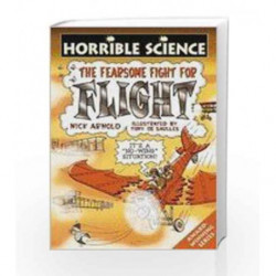 Horrible Science: Fearsome Fight for Flight by Nick Arnold Book-9788176554985