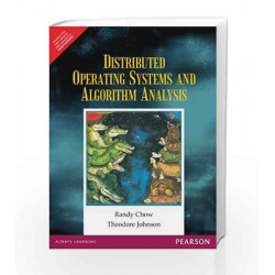 Distributed Operating Systems and Algorithm Analysis, 1e by Chow Book-9788131728598