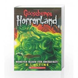 Monster Blood for Breakfast (Goosebumps Horrorland - 3) by R.L. Stine Book-9780439918718